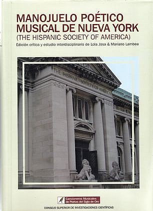 MANOJUELO POÉTICO MUSICAL DE NUEVA YORK. (The Hispanic Society of America)